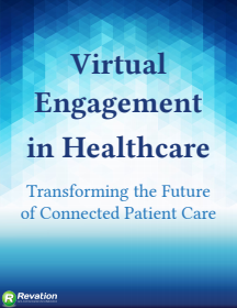 Virtual Engagement in Healthcare